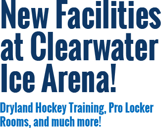 New Facilities at Clearwater Ice Arena